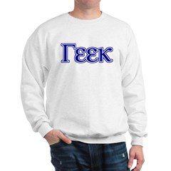 Geek in Greek Letters Sweatshirt
