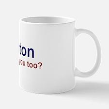 Bill Clinton: Has He Screwed  Mug