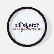 Bill Clinton: Has He Screwed  Wall Clock