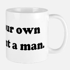 Grow your own dope, plant a m Mug
