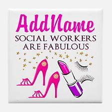 #1 SOCIAL WORKER Tile Coaster