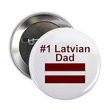 "#1 Latvian Dad 2.25"" Button"