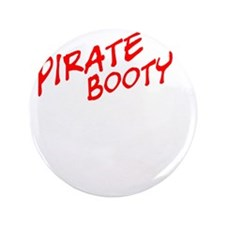 """PIRATE BOOTY 3.5"""" Button"""