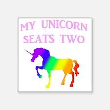 """MY UNICORN SEATS TWO PINK Square Sticker 3"""" x 3"""""""