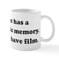 Everyone has a photographic m Mug