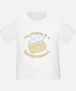 My Mommy Is A Soapmaker T