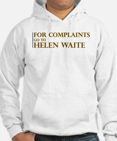 For Complaints Go to Helen Wa Hoodie