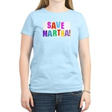 Save Martha Women's Pink T-Shirt