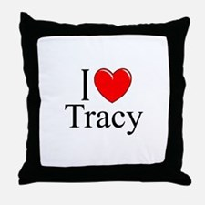 """I Love Tracy"" Throw Pillow"