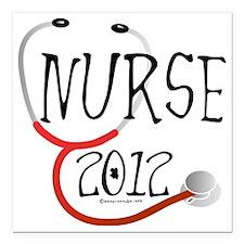 "nurse - nurse 2012 steth Square Car Magnet 3"" x 3"""