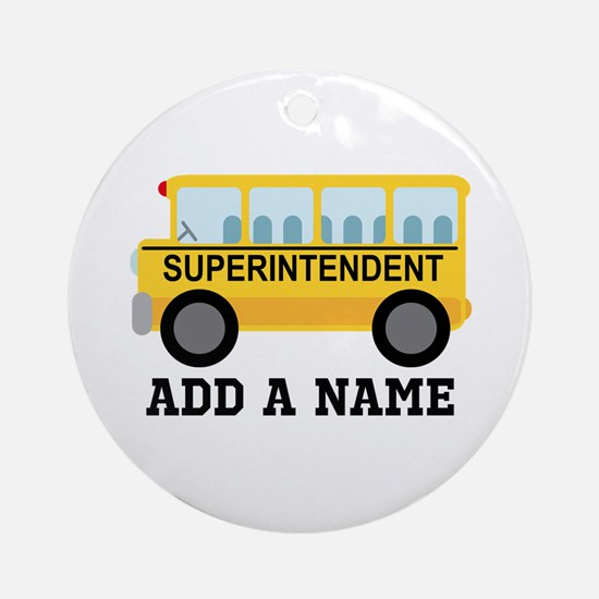 Personalized Superintendent School Gift Ornament (