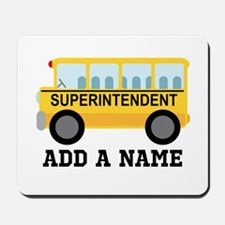Personalized Superintendent School Gift Mousepad