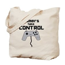 GAMERS TAKE CONTROL Tote Bag