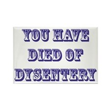 dysentery2 Rectangle Magnet