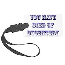 dysentery2 Luggage Tag