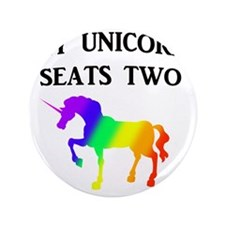 "MY UNICORN SEATS TWO BLACK 3.5"" Button"