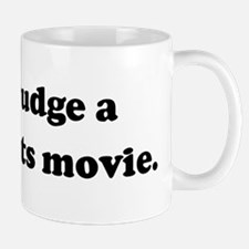 Don't judge a book by its mov Mug
