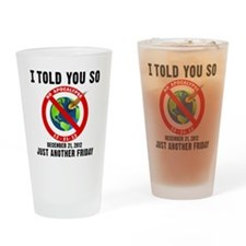 I Told You So T-Shirt Drinking Glass