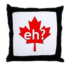 Canadian eh? Throw Pillow
