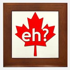 Canadian eh? Framed Tile