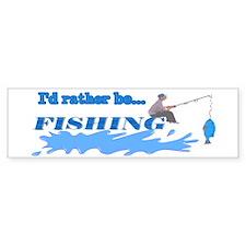 I'd Rather be Fishing Bumper Bumper Sticker