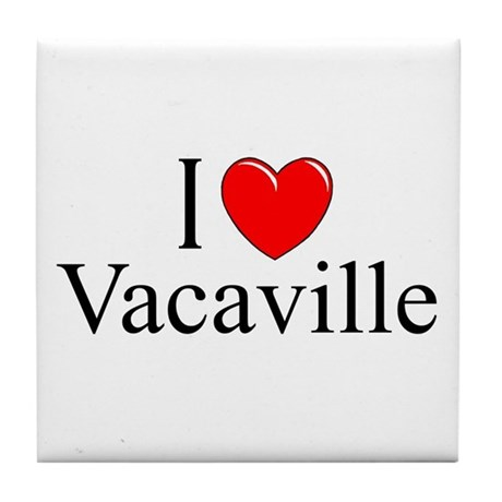 """I Love Vacaville"" Tile Coaster"