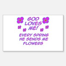God Loves Me! Rectangle Decal