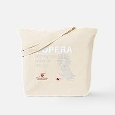 opera-faint-of-heart-black Tote Bag