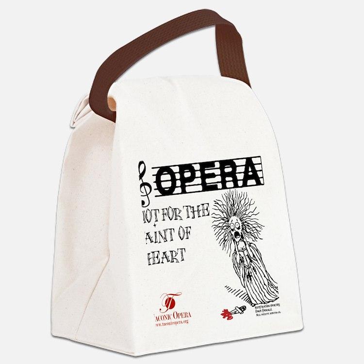 opera-faint-of-heart Canvas Lunch Bag