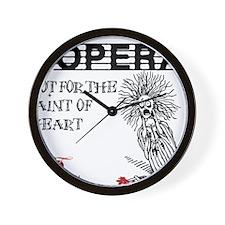 opera-faint-of-heart Wall Clock