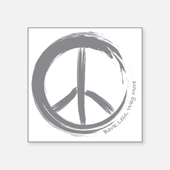 "PEACE Wag final Square Sticker 3"" x 3"""