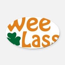wee lass Oval Car Magnet
