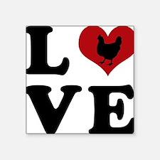 "LOVE-chicken Square Sticker 3"" x 3"""