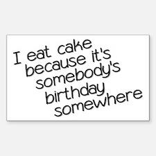 I Eat Birthday Cakes Decal