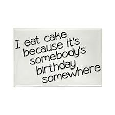 I Eat Birthday Cakes Rectangle Magnet