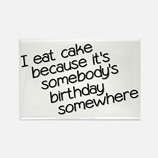 I Eat Birthday Cakes Rectangle Magnet