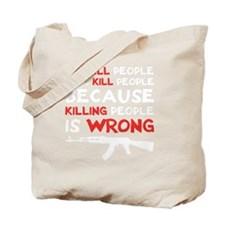 kill people wh Tote Bag