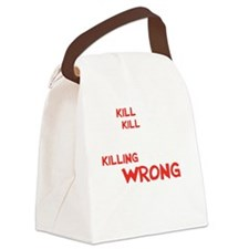 kill people wh Canvas Lunch Bag