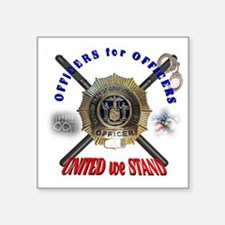 "OFFICERS FOR OFFICERS11 Square Sticker 3"" x 3"""
