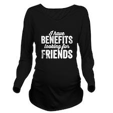 Benefits Long Sleeve Maternity T-Shirt