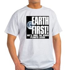 earthfirst2BW.jpg T-Shirt
