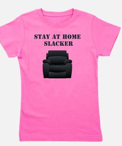 Stay at home slacker Girl's Tee