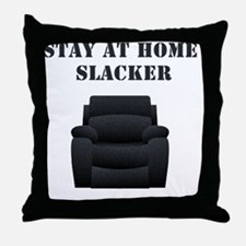 Stay at home slacker Throw Pillow