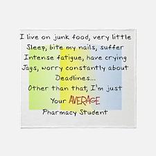 average pharmacy student Throw Blanket