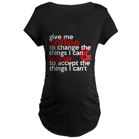 Give Me Coffee And Wine Humor Maternity Dark T-Shi