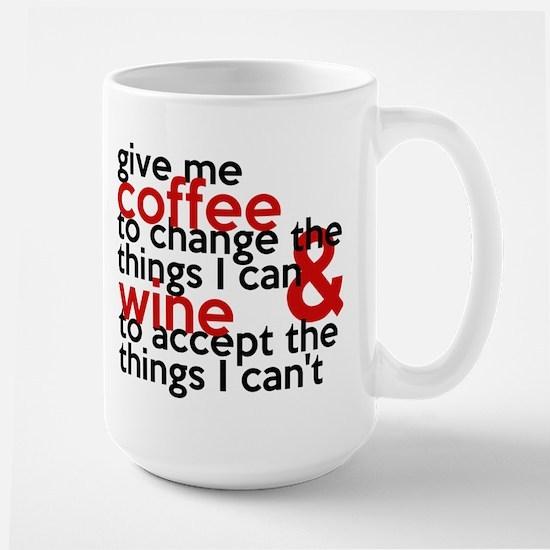 Give Me Coffee And Wine Humor Large Mug