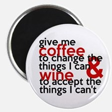 Give Me Coffee And Wine Humor Magnet