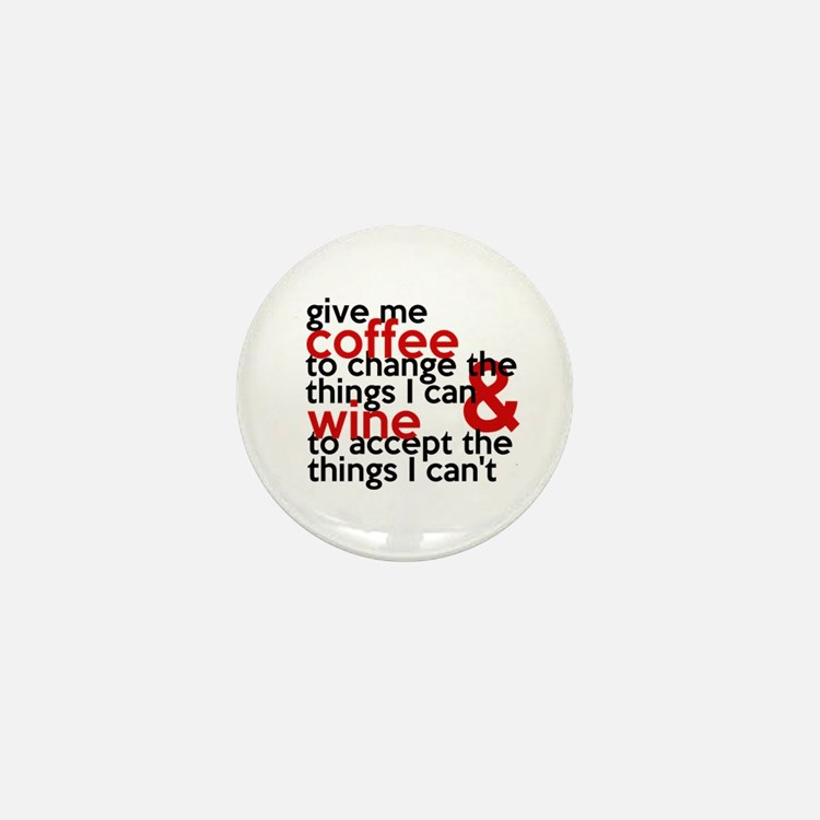 Give Me Coffee And Wine Humor Mini Button