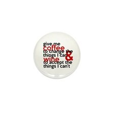 Give Me Coffee And Wine Humor Mini Button (10 Pack