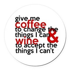 Give Me Coffee And Wine Humor Round Car Magnet